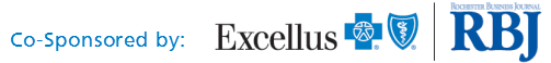 Co-Sponsored by: Excellus BCBS and Rochester Business Journal